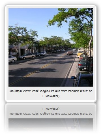 Mountain View: Vom Google-Sitz aus wird zensiert (Foto: cc F. McWalter)
