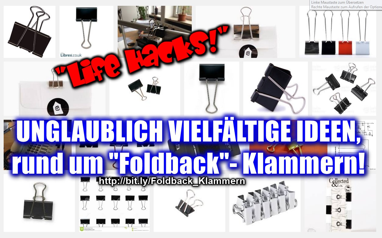 [ GENIALISSIMO!!! } Unglaublich vielseitig: Foldback-Klammern!