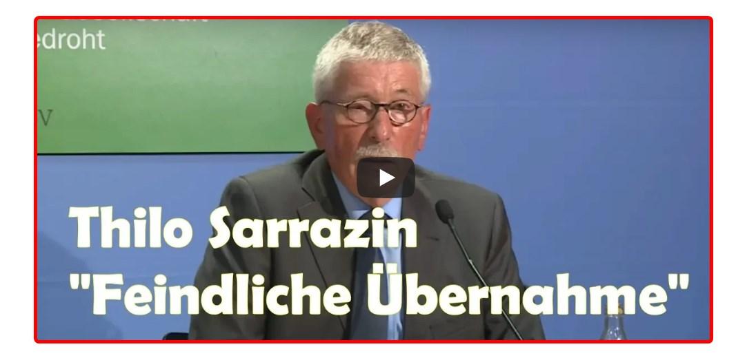 [Thilo Sarrazin! } Feindliche Übernahme – DER Bestseller!