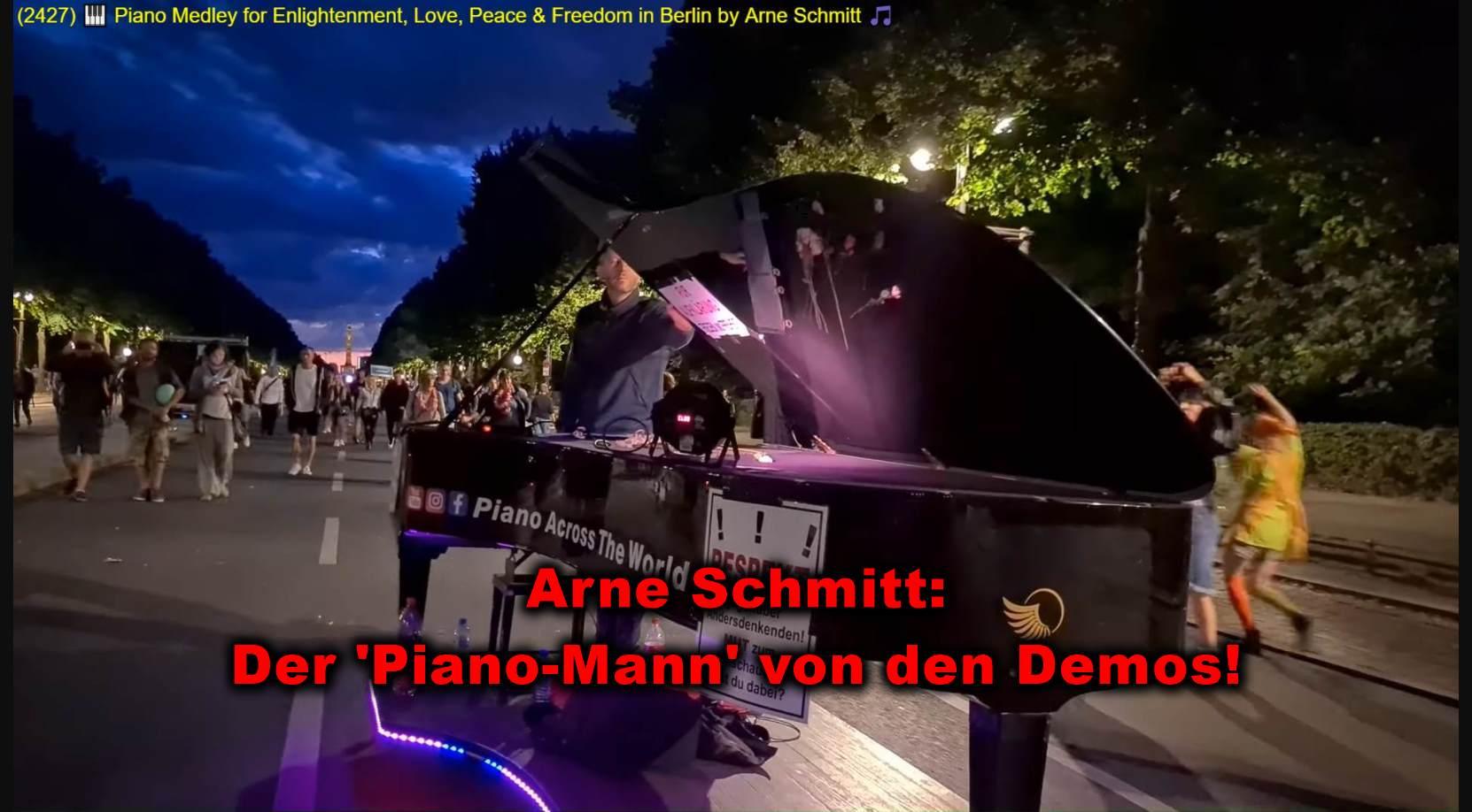 Arne Schmitt! } Der Pianist auf den Demos!