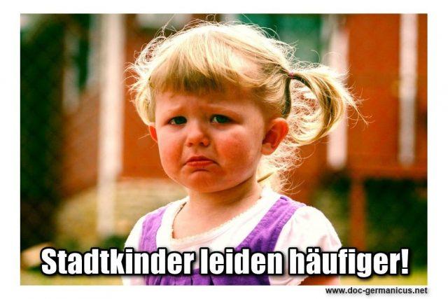 Stadtkinder leiden häufiger an der Psyche! Photo: pixabay
