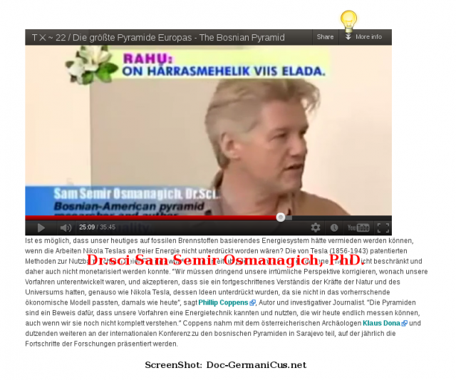 Bosnische Pyramiden Urzeit- Kraftwerke? Dr.sci Sam Semir Osmanagich, PhD.