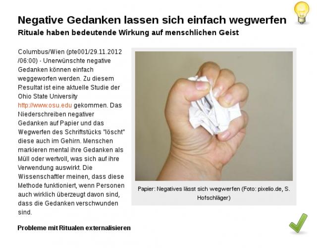 Wie Papier: Negatives lässt sich wegwerfen!